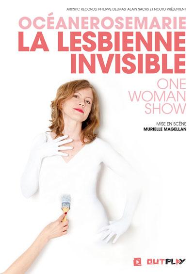 La Lesbienne Invisible – Océanerosemarie – One Woman Show