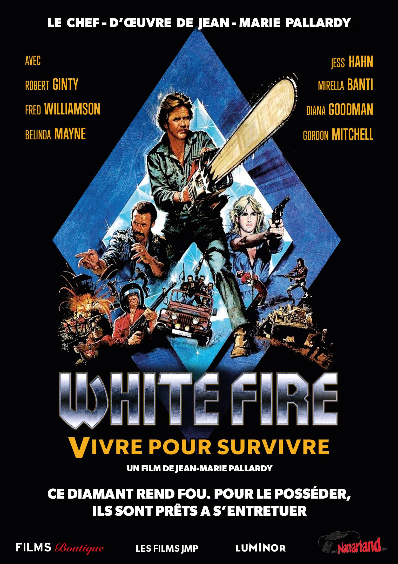 WHITE FIRE – Vivre pour Survivre